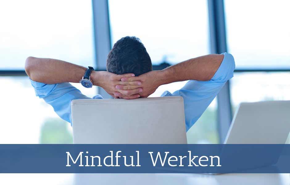 Workshop Mindful werken