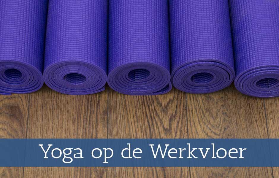 Workshop Yoga op de Werkvloer